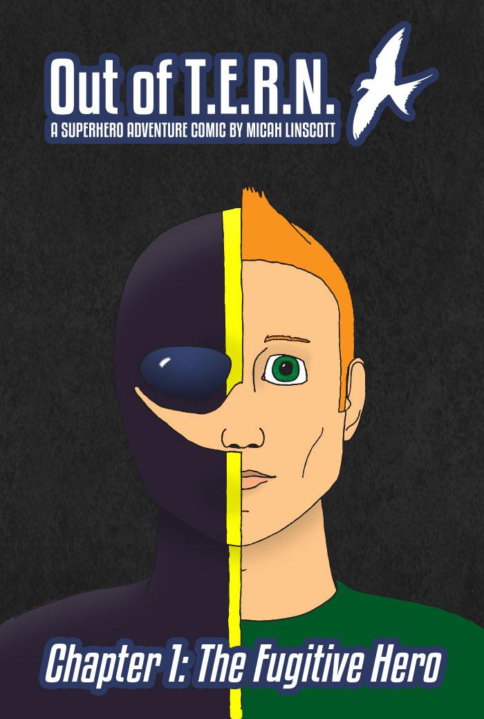 Chapter 1: The Fugitive Hero